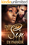 Dipping Into Sin (a BWWM Alpha Male Romance)
