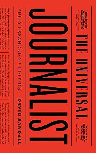 The Universal Journalist - Fifth Edition by David Randall (2016-04-20)