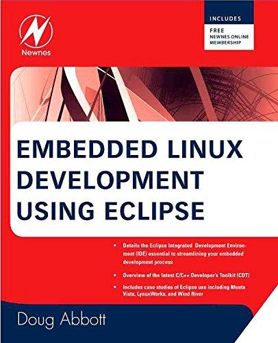 [Embedded Linux Development Using Eclipse] (By: Doug Abbott) [published: November, 2008]