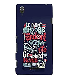 FUSON Didn'T Choose Fandom Life 3D Hard Polycarbonate Designer Back Case Cover for Sony Xperia T3