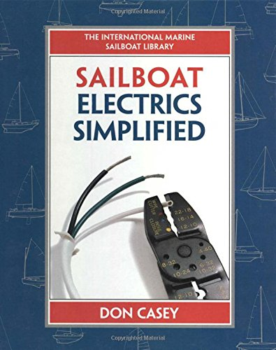 sailboat-electrical-systems-improvement-wiring-and-repair-international-marine-sailboat-library