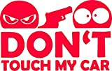 Don't Touch My Car Autoaufkleber rot ca. 12x7,5 cm