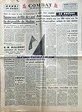 COMBAT [No 2699] du 07/03/1953 - IMMENSE DEFILE DEVANT LA DEPOUILLE DE STALINE - G.M. MALENKOV PPRESIDENT DU CONSEIL - BIDAULT DEVANT L'ASSEMBLEE - LE BRESIL GRANDE PUISSANCE DE DEMAIN - LA CRISE S'ACCENTUE AU CNE / SALACROU - AVELINE ET PAUL VIALAR