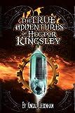 The True Adventures of Hector Kingsley