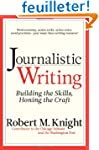 Journalistic Writing: Building the Sk...