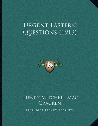 Urgent Eastern Questions (1913)