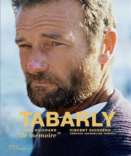 Tabarly - De mémoire par Jean Guichard