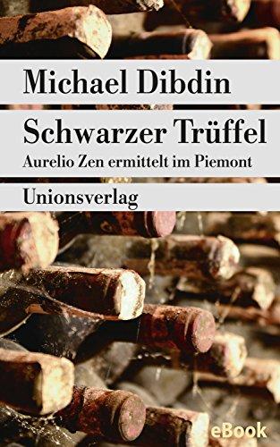 Schwarzer Trüffel: Aurelio Zen ermittelt im Piemont. Kriminalroman. Aurelio Zen ermittelt (6) (metro)