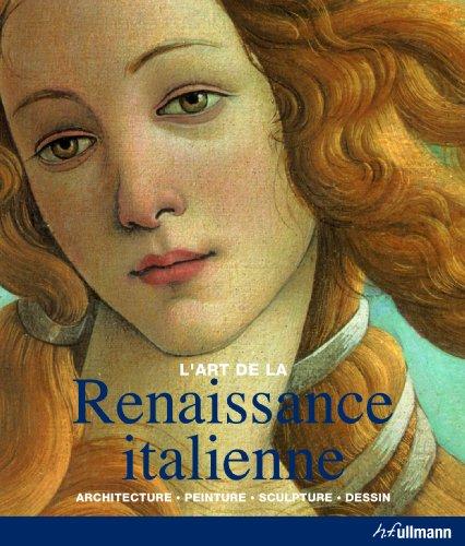 La Renaissance italienne : Architecture, peinture, sculpture, dessin par Rolf Toman
