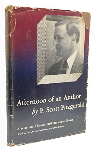 Afternoon of an Author, a Selection of Uncollected Stories and Essays (The Scribner library ; 332) by F. Scott Fitzgerald (1972-02-01)