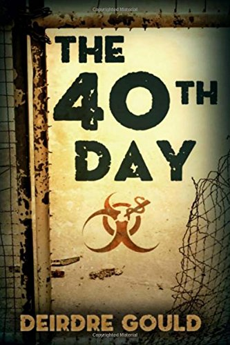 The 40th Day: Volume 5 (After the Cure)