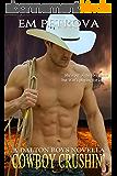 Cowboy Crushin' (The Dalton Boys Book 3) (English Edition)