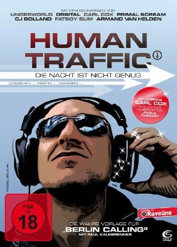 Human Traffic - Die Nacht ist nicht genug