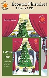 Le Sapin de monsieur Jacobi par Robert Barry