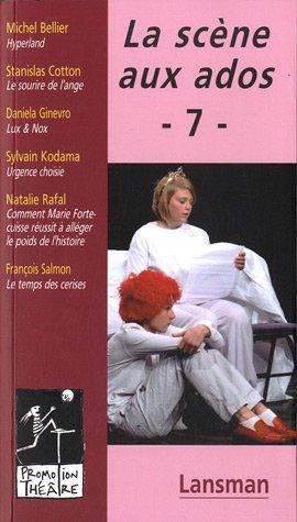 La scène aux ados : Volume 7 par Michel Bellier