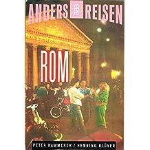 Rom - Anders Reisen