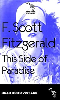 This Side of Paradise (English Edition) par [Fitzgerald, F Scott]