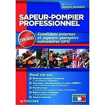 Sapeur-pompier professionnel : Candidats externes et sapeurs-pompiers volontaires (SPV)