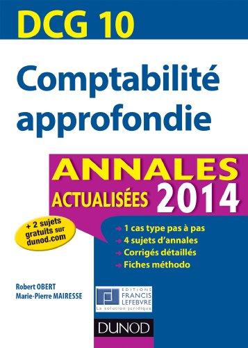 DCG 10 - Comptabilité approfondie - Annales actualisées 2014