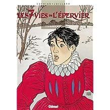 Les Sept Vies de l'épervier, tome 1 : La Blanche Morte