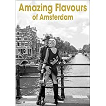 Amazing Flavours of Amsterdam
