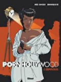 Pornhollywood, Tome 2 : Crépuscules
