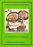 Encomienda en Tucumán, la (Publicaciones de la Excma. Diputación Provincial de Sevilla, Sección Historia. Serie V Centenario del descubrimiento de América)