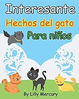 Fun Cat Facts libros para niños: Hechos divertidos y educativos sobre los libros de gatos