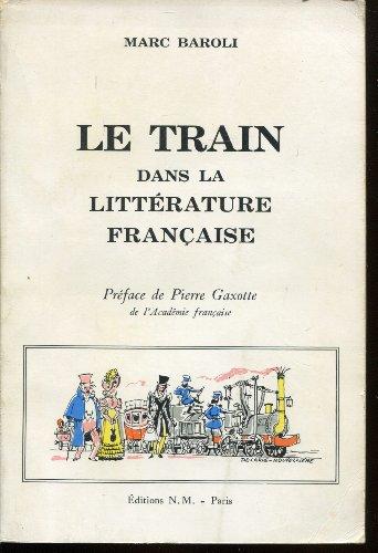 Descargar Libro Le train dans la litterature française de Baroli Marc