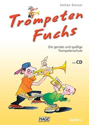 trompeten-fuchs-band-2-die-geniale-und-spassige-trompetenschule-auch-geeignet-fur-flugelhorn-kornett