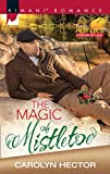 The Magic Of Mistletoe (Mills & Boon Kimani) (Kimani Romance: Forever My Lady)