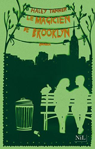 Le magicien de Brooklyn par Haley TANNER