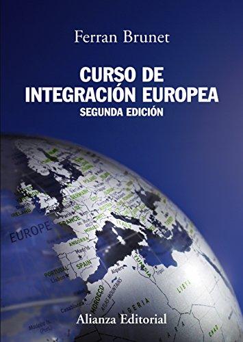 Curso de integración europea (El Libro Universitario - Manuales)