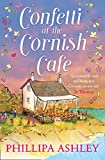 Confetti at the Cornish Cafe: The Perfect Summer Romance for 2018