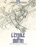 Largo Winch - Tome 21 - L'étoile du matin (Edition commentée)