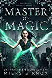 Master of Magic (Half-Blood Huntress Chronicles Book 3) (English Edition)