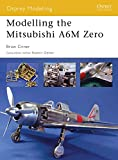 Modelling the Mitsubishi A6M Zero (Osprey Modelling Book 25) (English Edition)