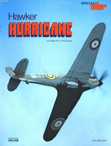 Hawker Hurricane (Spécial La Dernière guerre) par Jean-Pierre de Cock et Mister KIT. COCK