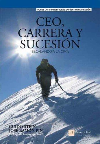 ceo-carrera-y-sucesion-escalando-a-la-cima-spanish-edition