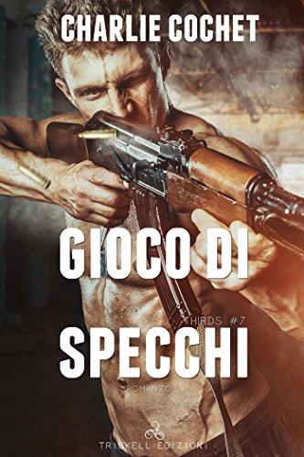 scaricare ebook gratis Gioco di specchi (THIRDS  Vol. 7) PDF Epub