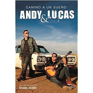 Andy & Lucas, camino a un sueño