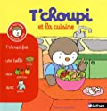 T'choupi et la cuisine - (Tome 15) - Dès 2 ans (15)