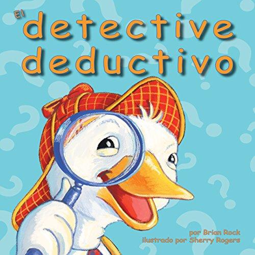 El Detective Deductivo [The Deductive Detective]  Audiolibri