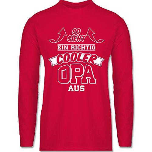 Shirtracer Opa - So Sieht ein Richtig Cooler Opa Aus - Herren Langarmshirt Rot