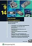 Berufsfeld Fahrzeugtechnik: Lernfelder 9-14: Schülerband