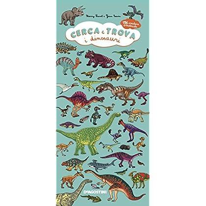 Cerca E Trova I Dinosauri. 196 Creature Preistoriche