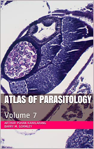 Atlas of Parasitology: Volume 7 (English Edition)