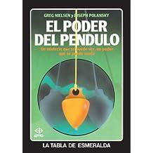 Poder Del Pendulo, El (Tabla de Esmeralda)