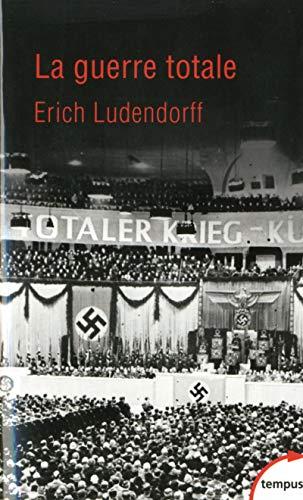 La guerre totale par Erich LUDENDORFF