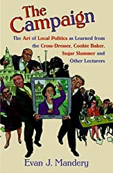 The Campaign: Rudy Giuliani, Ruth Messinger, Al Sharpton, And The Race To Be Mayor Of New York City by Evan Mandery (1999-09-02)